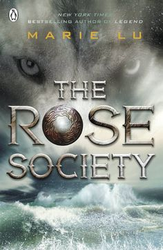 The Rose Society (The Young Elites) [Paperback] [Oct 15, 2015] Lu, Marie]