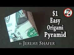 One Dollar Easy Origami Pyramid No Music