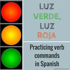 How to play Luz Verde, Luz Roja (or Red Light, Green Light) to practice verbs in Spanish. Spanish Lessons For Kids, Preschool Spanish, Spanish Basics, Spanish Lesson Plans, Elementary Spanish, Spanish Activities, French Lessons, Spanish Games For Kids, Preschool Crafts