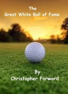 Buy The Great White Ball of Fame by Christopher Forward and Read this Book on Kobo's Free Apps. Discover Kobo's Vast Collection of Ebooks and Audiobooks Today - Over 4 Million Titles! The Great White, Short Stories, My Books, Audiobooks, Fiction, This Book, In This Moment, Adventure, Reading