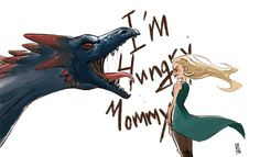 Daenerys and Drogon ; Game of thrones
