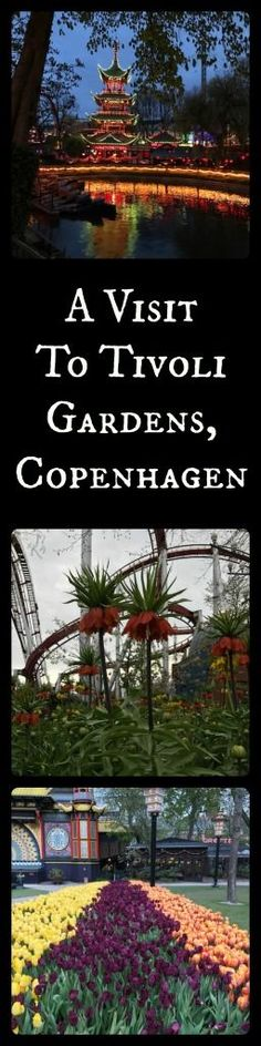 All the information that you need to visit Tivoli Gardens in Copenhagen, Denmark. It is especially spectacular to visit this historical amusement park in the spring!