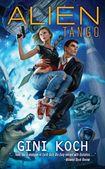 """Alien Tango, Book Two in the Katherine """"Kitty"""" Katt Series"""