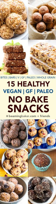 Diet Snacks 15 Healthy Gluten Free Vegan No Bake Snacks: a tasty collection of 15 easy, no bake recipes for gluten free vegan snacks that are good for ya! Easy Baking Recipes, Dairy Free Recipes, Vegan Gluten Free, Whole Food Recipes, Snack Recipes, Dessert Recipes, Vegan Recipes, Snacks Ideas, No Bake Recipes