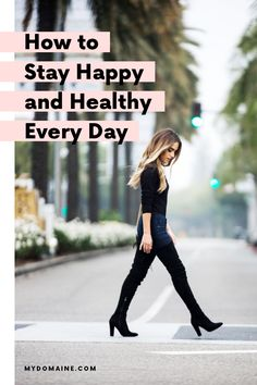 How to be happier and healthier