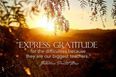 Express gratitude for ......  #Quotes #Daily #Famous #Inspiration #Friends #Life #Awesome #Nature #Love #Powerful #Great #Amazing #everyday #teen #Motivational #Wisdom #Insurance #Beautiful #Emotional  #Top #life #Famous #Success #Best #funny #Positive #thoughtfull #educational #gratitiude #moving  #halloween #happiness #anniversary #birthday #movie #country #islam #happiness #one #onesses #fajr #prayer #rumi  #quotation #wisdom #quotes #quotations #rumi #wisdom #life