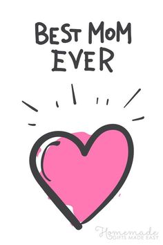 Mothers Day Quotes | Best mom ever. (Pink heart)