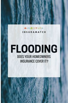 Does My Home Insurance Cover Flooding? Homeowners Insurance Coverage, Renters Insurance, Home Insurance, Insurance Marketing, Marketing Process, Flood Insurance, Sales Tips, Protecting Your Home, First Time Home Buyers