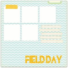 Field day write click scrapbook