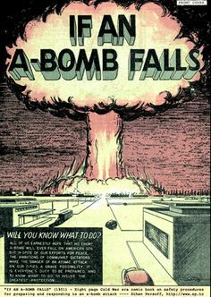 """If an A-Bomb Falls, Cold War Art, Nuclear Fear, Mid-Century Poster Art, "" by outsiderdesign Vintage Advertisements, Vintage Ads, Retro Advertising, Retro Ads, Cold War Propaganda, Nuclear War, Nuclear Apocalypse, E Mc2, Atomic Age"