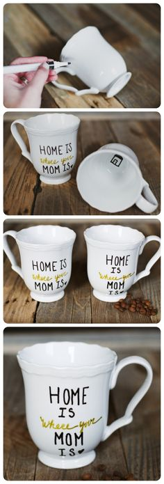 DIY Gift Mug for Mom | gimmesomestyleblog.com...Visiting Teaching? Write a compliment or the main message/quote on the mug and deliver!