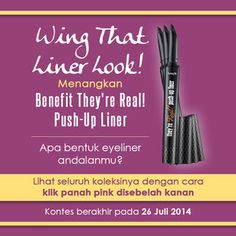 Ikuti Kontes dan Menangkan Benefit They're Real! Push-up Liner!