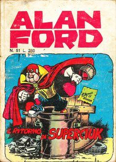 """Alan Ford n.51 """"Il Ritorno di Superciuk"""", di Magnus [Roberto Raviola], chine di Giovanni Romanini - settembre 1973"""