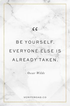 Be yourself, everyone else is already taken. Oscar Wilde quote, empowering quote, comparison, business woman, business owner, female entrepreneur, empowering women, inspirational quote, motivational quotes, confidence quotes.