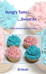 """Are you wanting less sugar in your diet, but still love eating tasty, sweet morsels??  Then the sugar free recipe book """"Hungry Tums... Sweet As"""""""