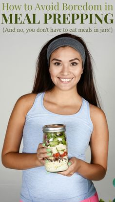 How to Avoid Boredom in Meal Prepping - and no, you don't have to eat meals in jars! Batch cooking and prepping ingredients is a great way to save time and money., but avoid burnout with these tips for creating interesting meal plans using meal prepping techniques.