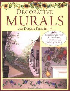 Decorative Murals with Donna Dewberry - http://www.books-howto.com/decorative-murals-with-donna-dewberry/