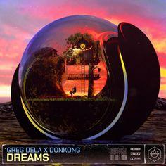 Dreams - song by Greg Dela, Donkong   Spotify