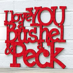 I Love You a Bushel & a Peck – Spunky Fluff