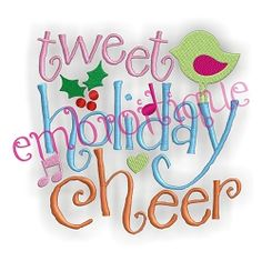 Tweet Holiday Cheer - 3 Sizes! | Christmas | Machine Embroidery Designs | SWAKembroidery.com Embroitique