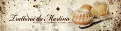 Trattoria da Martina - cucina tradizionale, regionale ed etnica