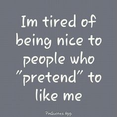 Tired of pretending  #quote