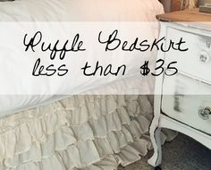 Learn how to get this adorable ruffle bed skirt for less than $35!!  I share the link and the DIY details.  Get the look of those expensive ($250+) linen bed skirts for next to nothing!