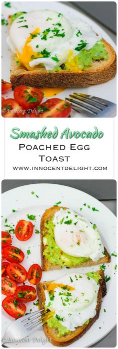 Smashed Avocado Poached Egg Toast.