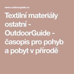 Textilní materiály ostatní - OutdoorGuide - časopis pro pohyb a pobyt v přírodě