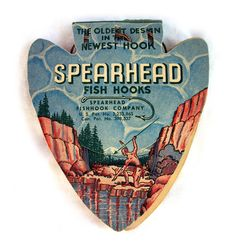 Spearhead Fish Hooks, vintage packaging with faux arrowhead Vintage Packaging, Vintage Labels, Vintage Signs, Packaging Design, Vintage Graphic Design, Graphic Design Typography, Graphic Design Inspiration, Vintage Fishing Lures, Fly Fishing