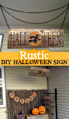 Create a Rustic DIY Halloween Sign to decorate the front porch or on the patio!