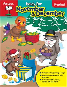 """Check out this new series of books from The Mailbox for preschool teachers. Group time ideas, songs, centers, craft projects, and tear-out teaching tools. Just what you need to get """"Read for November & December!"""""""