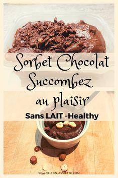 ✅ La glace au chocolat vous manque terriblement ➽Cliquez ici pour fondre avec ces 2 recettes de sorbet chocolat noir avec ou sans sorbetière et sans lactose