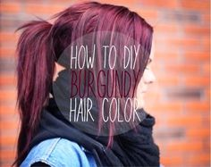 aerupbeauty: How To: Burgundy Wine Hair Without Bleaching