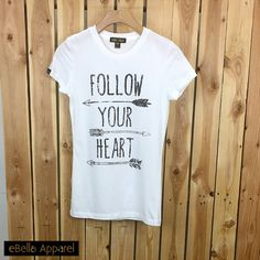 Follow Your Heart  Womens Tshirt Womens Street by eBellaApparel