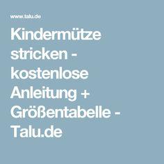 Kindermütze stricken - kostenlose Anleitung + Größentabelle - Talu.de