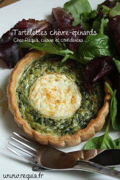 Tartelette aux épinards et chèvre frais - Chez Requia, Cuisine et confidences ...