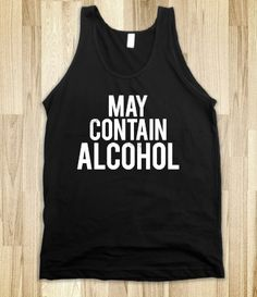 May Contain Alcohol (Dark Tank)