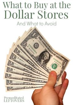 What to buy at the Dollar Stores and What to Skip #dollarstores #savemoney Personal Finance tips
