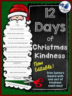 christmas activities 12 Days of Christmas Kindness FREE template for a fun activity where students trim Santas beard with each act of kindness they do (editable) Christmas Craft Projects, Preschool Christmas, Christmas Themes, Christmas Writing, Family Christmas Traditions, Christmas Decorations For Classroom, 2nd Grade Christmas Crafts, Student Christmas Gifts, Twelve Days Of Christmas