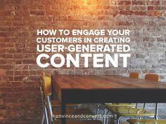 How to Engage Your Customers in Creating User-Generated Content
