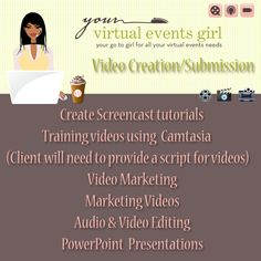 #Video Creation and Video Submission Services by http://yourvirtualeventsgirl.com