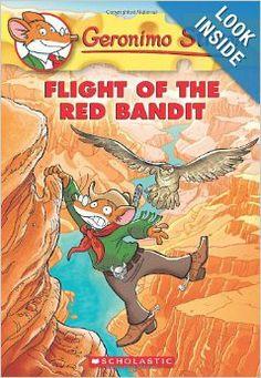 Geronimo Stilton #56: Flight of the Red Bandit: Geronimo Stilton: 9780545556309: Amazon.com: Books