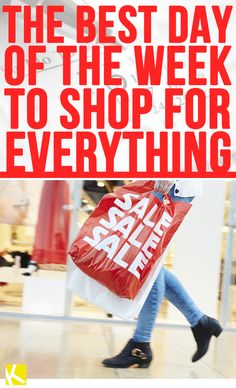 The Best Day of the Week to Shop for Everything