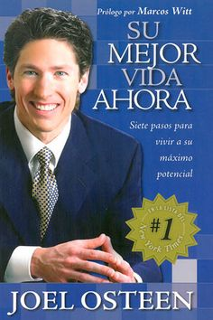 Joel Osteen -Su Mejor Vida Ahora (Your Best Life Now)- Spanish Joel Osteen, Your Best Life Now, Life Is Good, Great Books, My Books, Faith Over Fear, Leadership Coaching, Daily Inspiration Quotes, Steve Jobs