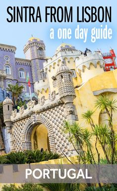 My guide on how to spend a day in Sintra. It's one of the best day trips from Lisbon you can do. This incredible romantic landscape full of castles and gardens is one of Portugal's World Heritage Sites. A one day Sintra trip must be on your itinerary!