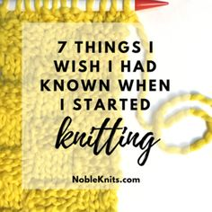 So you've decided to start knitting. I started knitting almost 20 years ago by watching a video and plowed along through lots of frustration, trial, and error. Here are seven things I wish someone had told me when I started knitting. Cast On Knitting, Knitting Videos, Knitting For Beginners, Easy Knitting, Knitting Stitches, Knitting Needles, Knitting Patterns Free, Knitting Projects, Knitting Socks