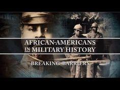 African-Americans in Military History: Breaking Barriers - #DepartmentOfDefenseVideo