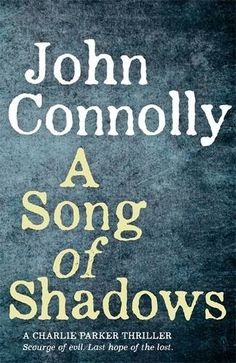 A Song of Shadows (Charlie Parker Thriller) by John Connolly http://www.amazon.co.uk/dp/1444751484/ref=cm_sw_r_pi_dp_AAF8ub1Q8M9X8