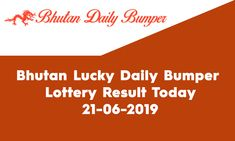 Looking for Bhutan Lucky Daily Bumper Lottery Result? Welcome to State Lottery Draw Website.